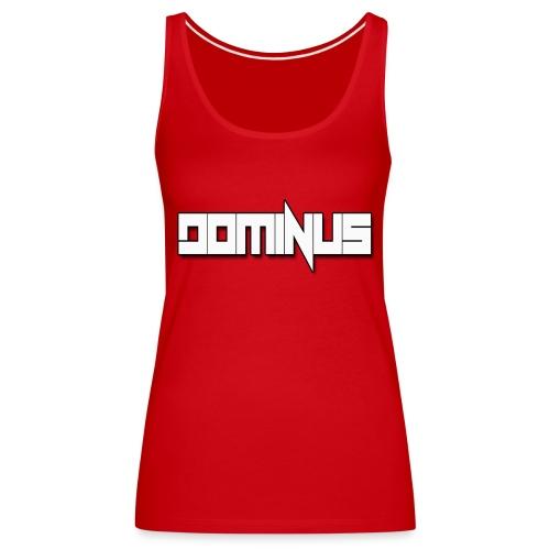 Dj Dominus - Vrouwen Premium tank top