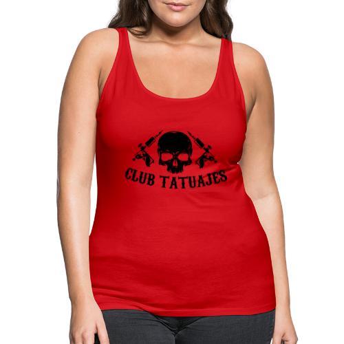 Club tatuajes - Camiseta de tirantes premium mujer