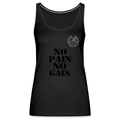 no pain no gain - Canotta premium da donna