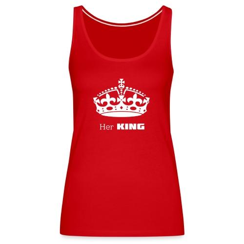 Her KING - Frauen Premium Tank Top