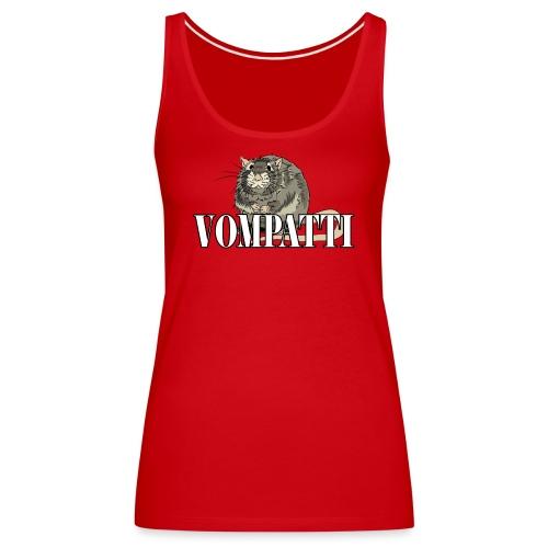 Vompatti - Naisten premium hihaton toppi