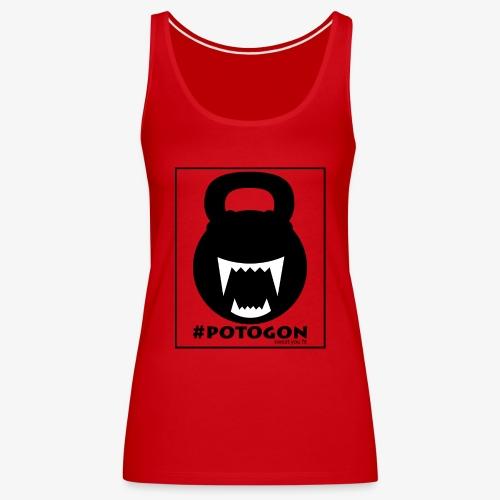 Potogon. Sweat you fit. - Frauen Premium Tank Top