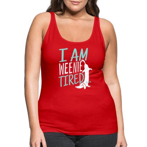 Weenie Tired II - Naisten premium hihaton toppi
