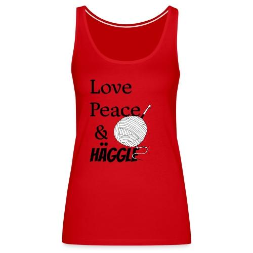 Love Peace & Häggle - Frauen Premium Tank Top