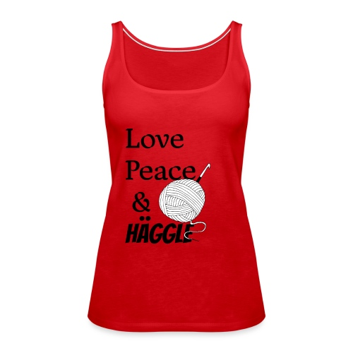 Love Peace & Häggle - Frauen Premium Tank Top