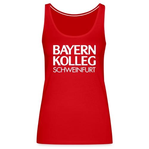bayern kolleg schweinfurt - Frauen Premium Tank Top
