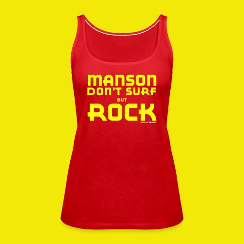 MANSON DON T SURF - Débardeur Premium Femme