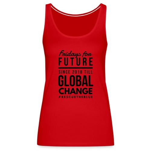 Fridays for Future till GlobalChange RescueTheBlue - Frauen Premium Tank Top