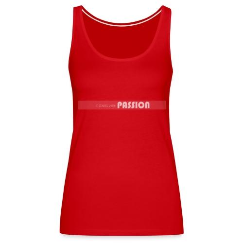 passion - Débardeur Premium Femme