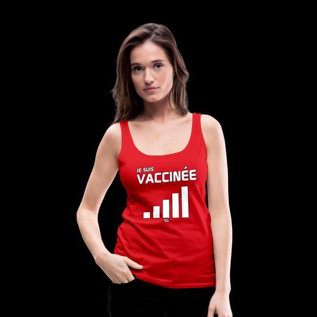 Je suis vaccinée