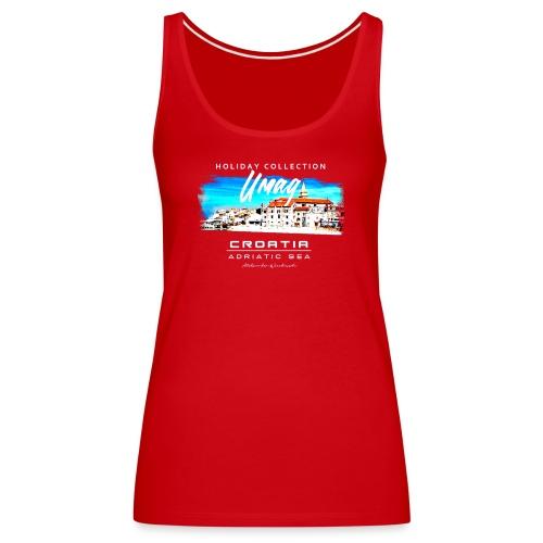 Umag Croatia, T- Shirt, sehr gute Qualität, - Frauen Premium Tank Top