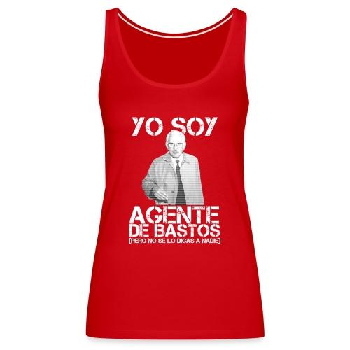 Yo soy Agente de Bastos - Camiseta de tirantes premium mujer