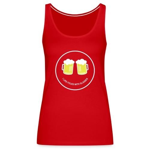 Bier Smiley – Oktoberfest – Bierzelt – Aprèski - Frauen Premium Tank Top