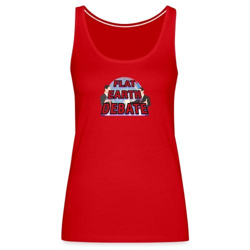 Flat Earth Debate - Women's Premium Tank Top