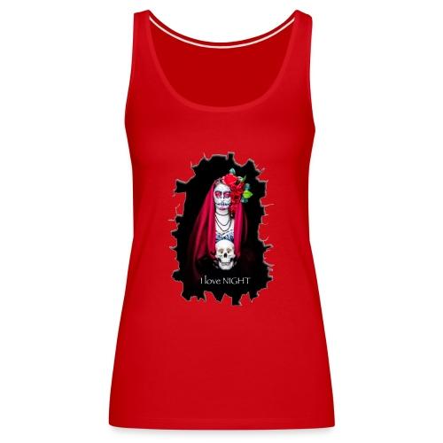 Catrina I Love Night - Rotura - Camiseta de tirantes premium mujer