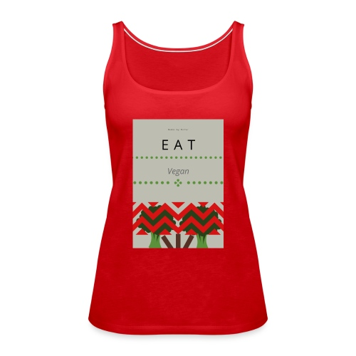 Eat Vegan - Tank top damski Premium