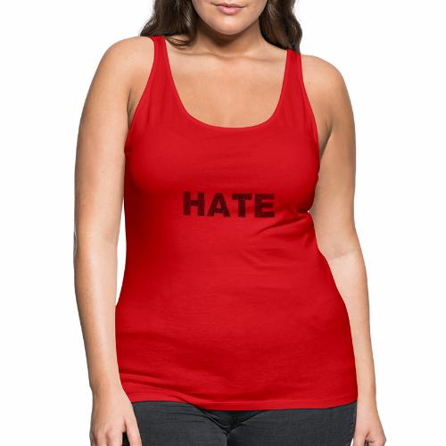 Hate - Tank top damski Premium