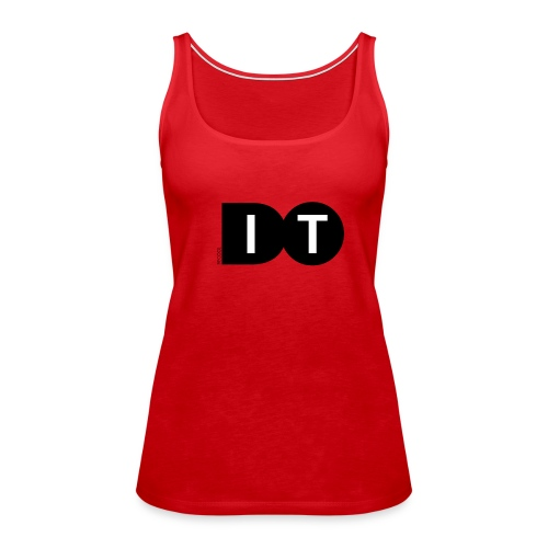Do it - Vrouwen Premium tank top