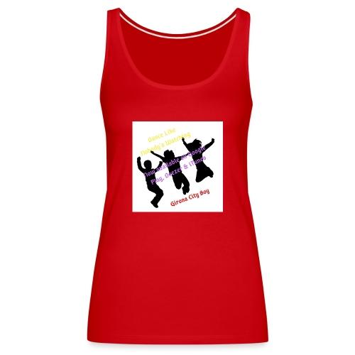 Dance3 - Camiseta de tirantes premium mujer