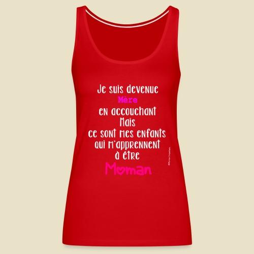 Slogan Môman Imparfaite - Débardeur Premium Femme