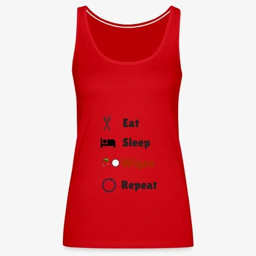 Eat Sleep Wigan Repeat - Women's Premium Tank Top