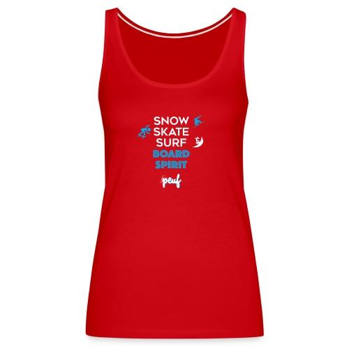 Snowboard, skate, surf - Women's Premium Tank Top