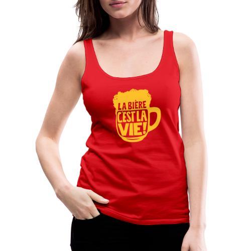 bière, la bière c'est la vie - Débardeur Premium Femme