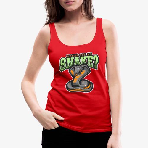 Wanna see my Snake III - Naisten premium hihaton toppi