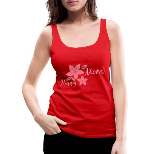 My Maisie Shirt Design Happy Mom - Frauen Premium Tank Top