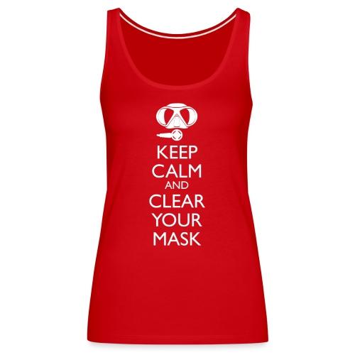 Keep Calm and clear your Mask Männer Tank Top - Frauen Premium Tank Top