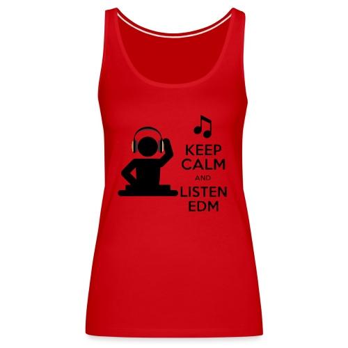 keep calm and listen edm - Women's Premium Tank Top