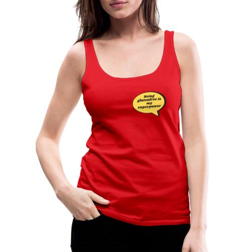 Being glutenfree is my superpower - Frauen Premium Tank Top