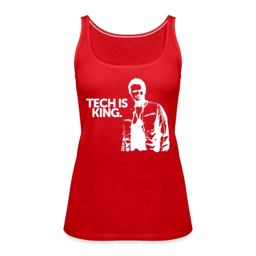 Tech Is King - Women's Premium Tank Top