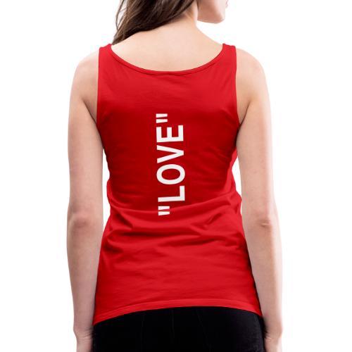 Love hoch - Frauen Premium Tank Top