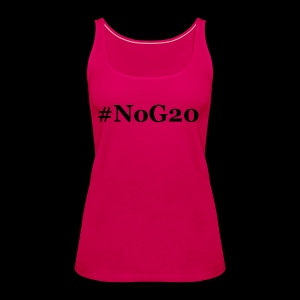 #NoG20 - Frauen Premium Tank Top