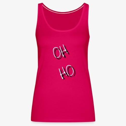 OH HO - Women's Premium Tank Top