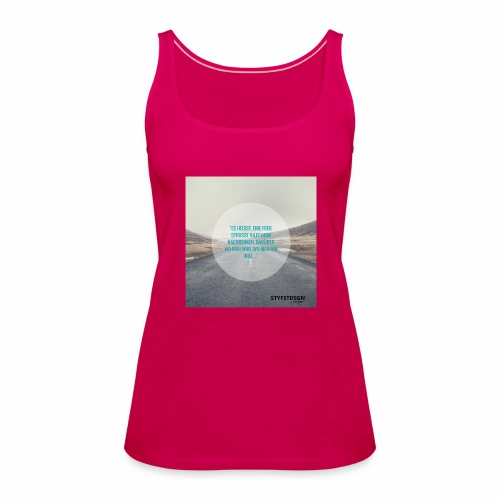 Stay Fast Design #2 - Frauen Premium Tank Top