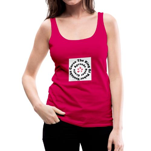 The King Of Poker - Camiseta de tirantes premium mujer