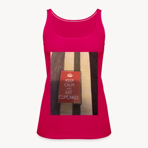 Keep calm and eat cupcakes - Women's Premium Tank Top