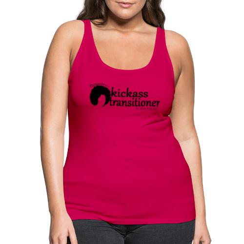 Kickass Transitioner - Women's Premium Tank Top