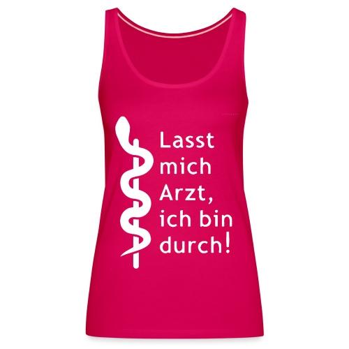 Lasst_Mich_Weiss_Top - Frauen Premium Tank Top