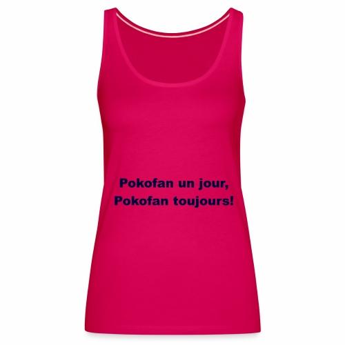 Pokofan - Débardeur Premium Femme