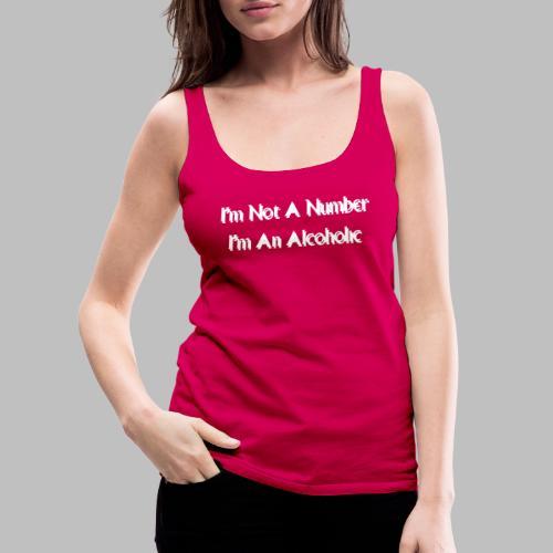 Alcoholic - Women's Premium Tank Top