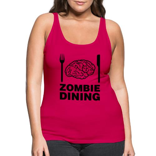 Zombie dining - Premiumtanktopp dam