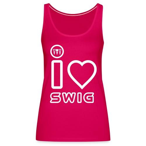 I LOVE SWIG - Canotta premium da donna