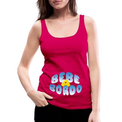 Bebé a bordo - Camiseta de tirantes premium mujer