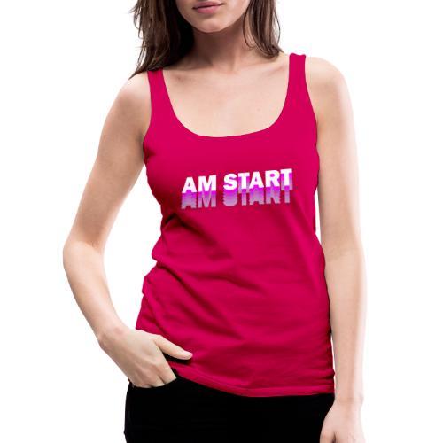 am Start - pink weiß faded - Frauen Premium Tank Top