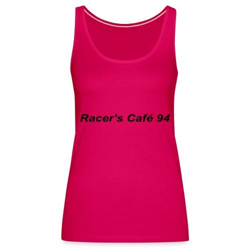 Racer's Cafe94 - Canotta premium da donna