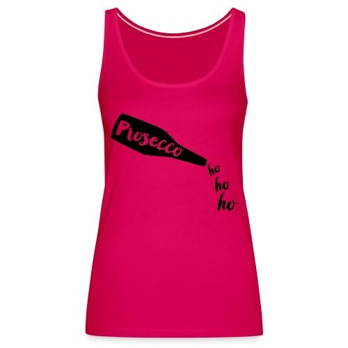 Prosecco Ho Ho Ho - Women's Premium Tank Top