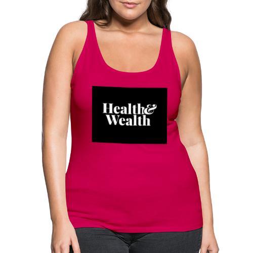 Wealth & Wealthy - Camiseta de tirantes premium mujer